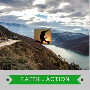 action and faith